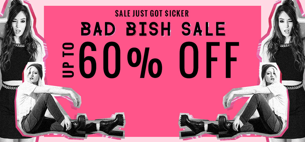 Sale just got SICKER, Bad Bish Sale, Up to 60% Off